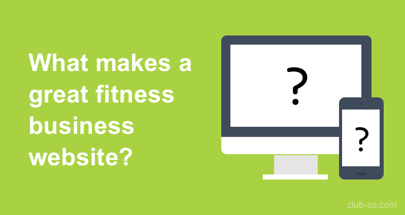 What makes a great fitness or stuidio business website?